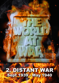 WORLD at WAR series Vol 2 - Distant War (September 1939 - May 1940)