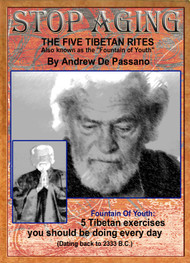 "STOP AGING  - THE FIVE TIBETAN RITES EXERCISES - ""Fountain of Youth"""