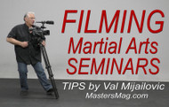 FILMING Martial Arts Seminars - by Val Mijailovic (FREE video download)