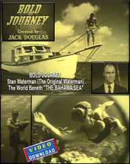 "BOLD JOURNEY - ""THE BAHAMA SEA"" -Stan Waterman (The Original Waterman)"