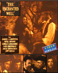 THE ENCHANTED WELL (video download)