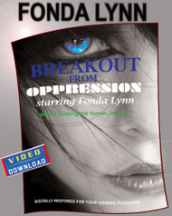BREAKOUT FROM OPPRESSION (Video Download)