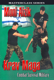 Krav Maga COMBAT SURVIVAL MILITARY By Moni Aizik