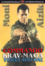 Krav Maga COMMANDO STREET SURVIVAL By Moni Aizik