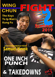 WING CHUN FIGHT SEMINAR-2 - 2019  by GM Samuel Kwok