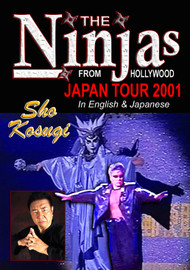 The NINJAs from Hollywood - 2001 Japan Tour
