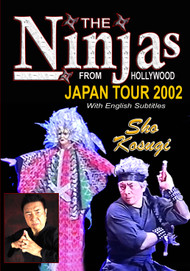 The NINJAs from Hollywood - 2002 Japan Tour