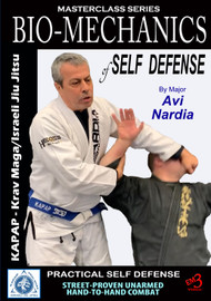 BIO-MECHANICS of SELF DEFENSE By Major Avi Nardia