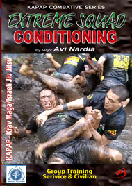 KAPAP COMBATIVE - EXTREME SQUAD CONDITIONING By Major Avi Nardia