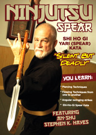 NINJUTSU SECRETS 1420 (Vol-1-Ninjutsu Yari (Spear) By An-shu STEPHEN K. HAYES