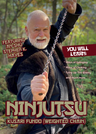 NINJUTSU SECRETS 1423 (Vol-4 Ninjutsu Kusari Fundo (Weighted Chain) By An-shu STEPHEN K. HAYES