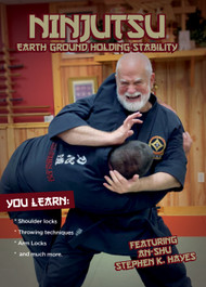 NINJUTSU SECRETS 1425 (Vol-6 Ninjutsu EARTH Ground Holding Stability ) By An-shu STEPHEN K. HAYES