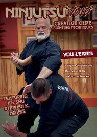 "NINJUTSU SECRETS 1426 (Vol-7 Ninjutsu ""VOID"" Creative Knife Fighting Techniques) By An-shu STEPHEN K. HAYES"
