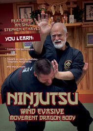 NINJUTSU SECRETS 1427 (Vol-8 Ninjutsu WIND Evasive Movement Dragon Body) By An-shu STEPHEN K. HAYES