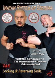 INAYAN SYSTEM OF ESKRIMA Vol-6 Lock and Flows - by Suro Jason Inay