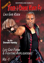 Hamby's Tiger & Crane Kung Fu - Vol-1 - LAU GAR KUEN
