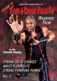 Hamby's Tiger & Crane Kung Fu - Vol-2 - WARRIORS PALM