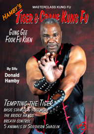 Hamby's Tiger & Crane Kung Fu - Vol-3 GUNG GEE FOOK FU KUEN