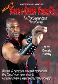 Hamby's Tiger & Crane Kung Fu - Vol-4 FU HOK SEUNG KUEN (Tiger/Crane)
