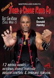 Hamby's Tiger & Crane Kung Fu - Vol-6 Tiet Sin Kuen (Steel Wire-1)