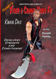 Hamby's Tiger & Crane Kung Fu - Vol-9 Kwan Dao