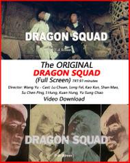 DRAGON SQUAD (Full Screen Movie)