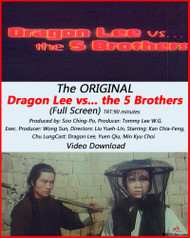 Dragon Lee vs The Five Brothers (FULL SCREEN Version)