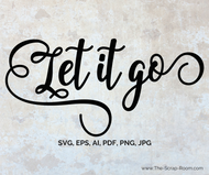 Let it go  - High Quality Vector graphic in eps, svg ai, png and jpg formats-for scrapbooking and crafts & DIY