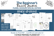 Floral Doodles NEWLY UPDATED-Printable Beginner's Bullet Journal-Digital / Printable Planner Inserts (fits multiple size planners!)