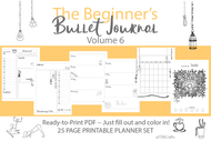 Beginner's Bullet Journal Printables (bujo)  VOLUME 6! - Printable Planner Inserts ready to fill in and COLOR IN! ready to go pdf!