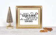 Seat Reserved for those who watch over us from Heaven - printable sign & cut file set