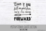 Motivational Quote Design - EPS / SVG Cut files, PNG Clip art