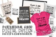 Motivational Quote Design - EPS / SVG Cut files, PNG Clip art
