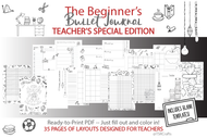 Beginner's Bullet Journal Printables (bujo) TEACHERS Special Edition - Printable Planner Inserts ready to fill in and color in!