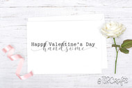Printable Valentines - Printable Valentine Cards - Happy Valentine's Day Handsome printable card