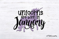 Unicorn SVG / EPS / PNG digital design for diy & crafts - Unicorns are born in January Instant Download Design