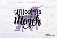 Unicorn SVG / EPS / PNG digital design for diy & crafts - Unicorns are born in March Instant Download Design