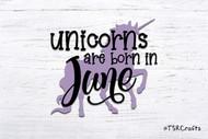 Unicorn SVG / EPS / PNG digital design for diy & crafts - Unicorns are born in June Instant Download Design