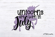 Unicorn SVG / EPS / PNG digital design for diy & crafts - Unicorns are born in July Instant Download Design