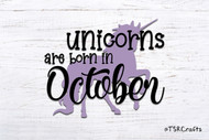 Unicorn SVG / EPS / PNG digital design for diy & crafts - Unicorns are born in October Instant Download Design