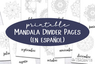 Month Divider Pages - Printable Monthly Divider Inserts with Mandalas - in Spanish (en espanol)