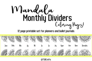 Printable Planner/Journal Monthly Divider Pages with Color-in Mandalas - grown up coloring pages for your planner or journal