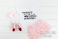 Mommy's little Princess Digital Design