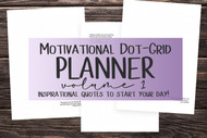 Motivational Dot-Grid Planner Volume 1