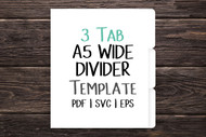 A5 WIDE 3 tab Digital Divider Template - Print & Cut set of 7 x 8.6 inch divider tabs - blank divider template in png, svg, pdf, eps, dxf