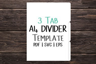 A4 size 3 tab Digital Divider Template - Print & Cut set of 8.3 x 11.7 inch divider tabs - blank divider template in png, svg, pdf, eps, dxf