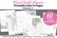 Floral Doodle Planner - vol 5 - printable planner coloring pages - weekly and monthly layouts, habit trackers, To-Do Lists &Journaling Pages