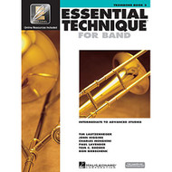 Essential Technique for Band - Intermediate to Advanced Studies: Trombone by ..