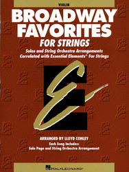 Essential Elements Broadway Favorites For Strings - Violin 1/2, Violin
