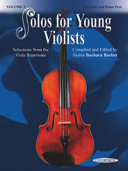 Solos For Young Violists Viola Part And Piano Acc., Volume 3 Selections From The Viola Repertoire